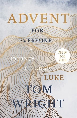 Advent For Everyone: A Journey Through Luke (Paperback)