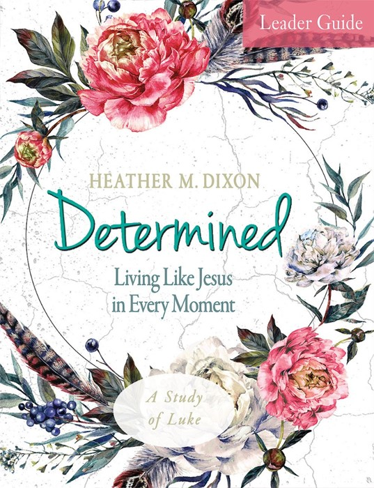 Determined - Women's Bible Study Leader Guide (Paperback)