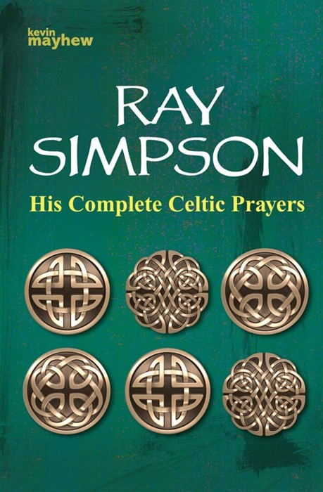 His Complete Celtic Prayers (Paperback)