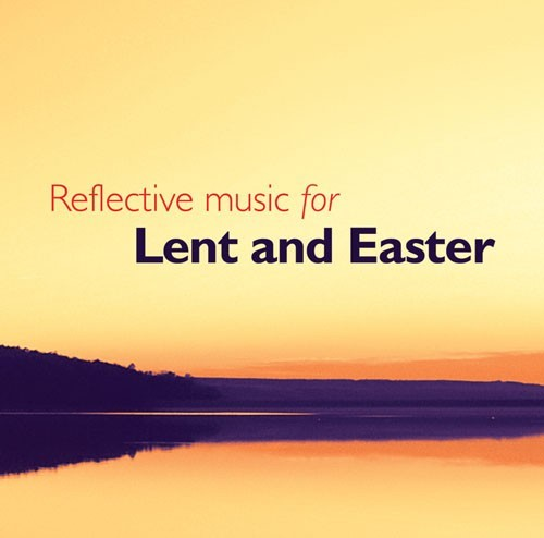 Reflective Music For Lent And Easter CD (CD-Audio)