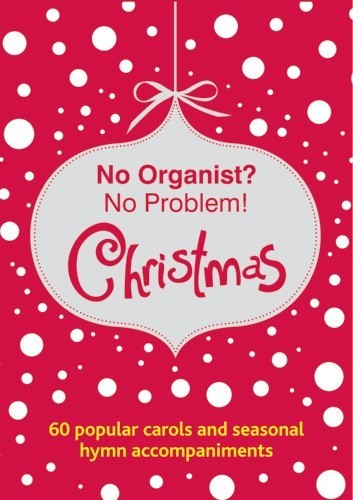 No Organist? No Problem! Christmas CD (CD-Audio)