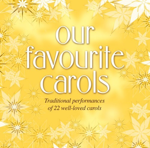 Our Favourite Carols CD