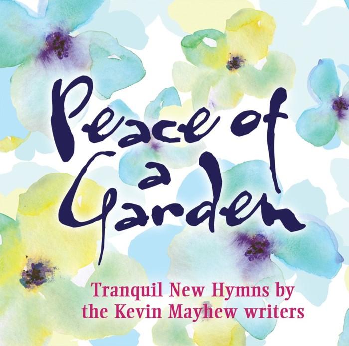 Peace Of A Garden CD (CD-Audio)