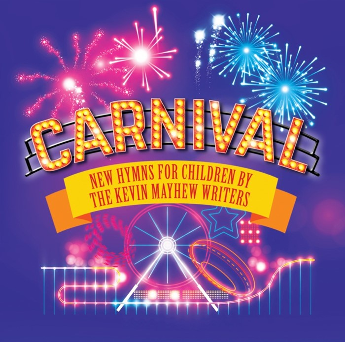 Carnival New Hymns For Children CD (CD-Audio)