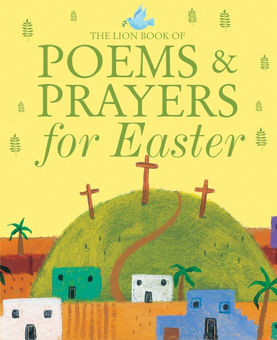 The Lion Book Of Poems And Prayers For Easter (Hard Cover)