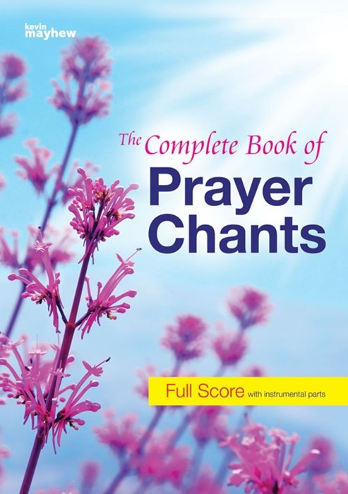 The Complete Book Of Prayer Chants Full Score (Paperback)