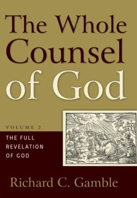 Whole Counsel Of God, The (Volume 2) (Hard Cover)