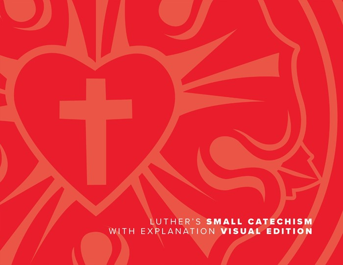 Luther's Small Catechism With Explanation, 2017 Visual Ed. (Paperback)