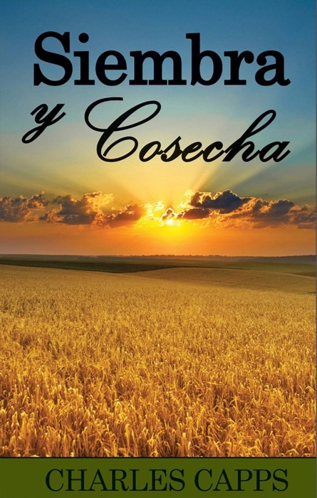 Siembra Y Cosecha (Paperback)