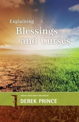 Explaining Blessings And Curses (Paper Back)