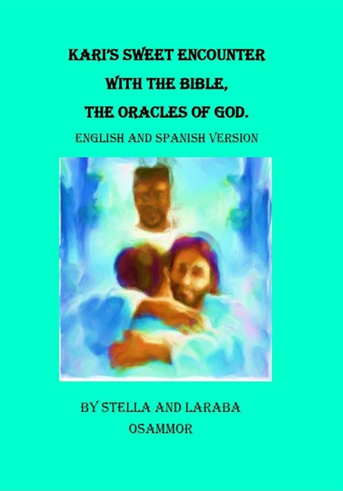 Kari's Sweet Encounter With The Bible, English And Spanish (Paperback)