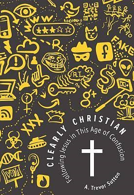 Clearly Christian (Paperback)