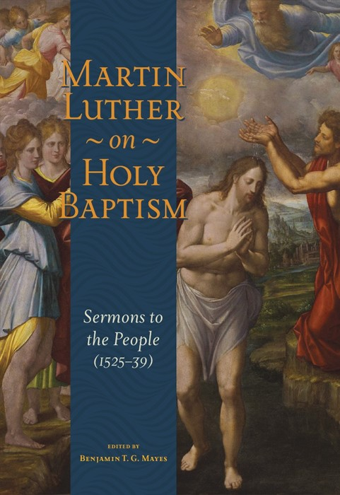 Martin Luther On Holy Baptism (Paperback)