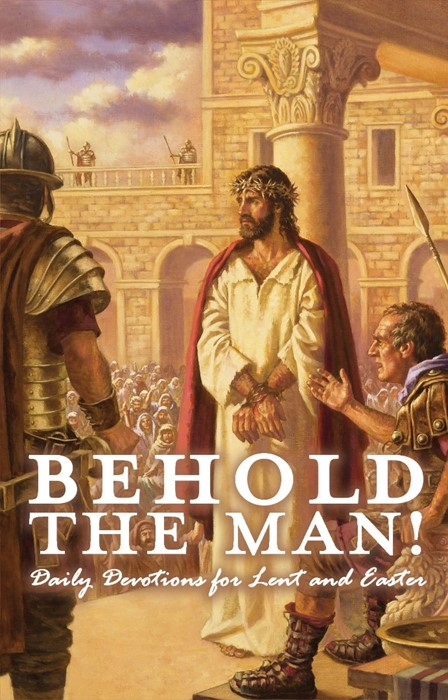 Behold The Man! (Paperback)