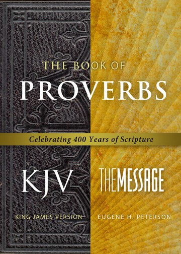 The Book Of Proverbs KJV/Message (Paperback)