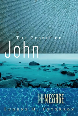 The Message: The Gospel Of John (Paper Back)