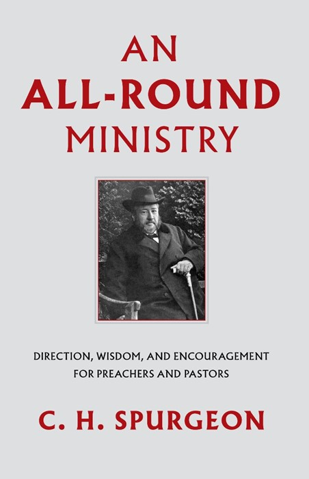 All-Round Ministry, An (Cloth-Bound)