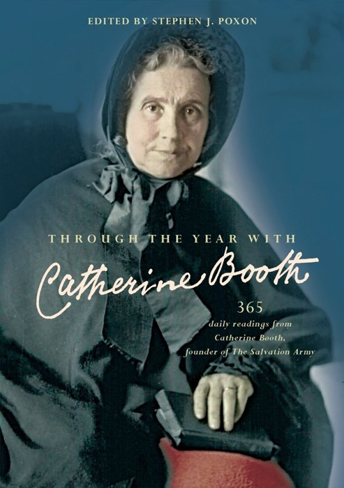 Through the Year with Catherine Booth (Paperback)