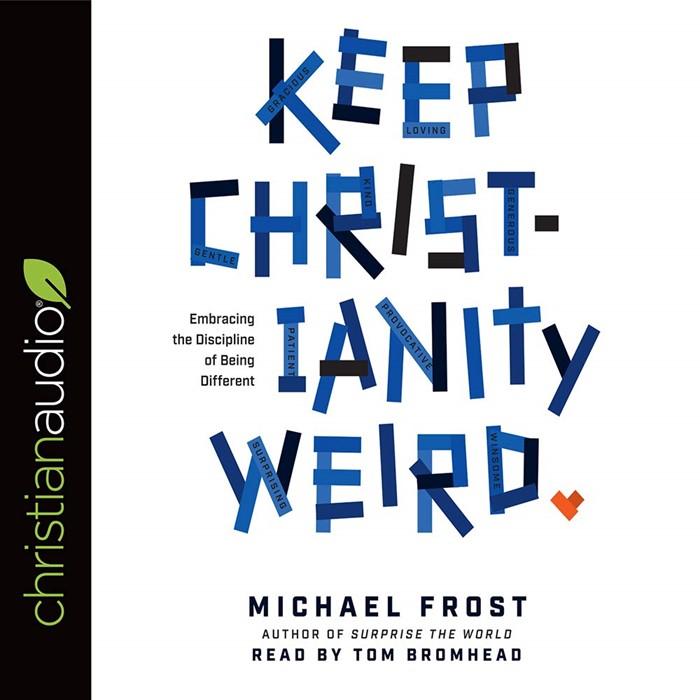 Keep Christianity Weird Audio Book (CD-Audio)