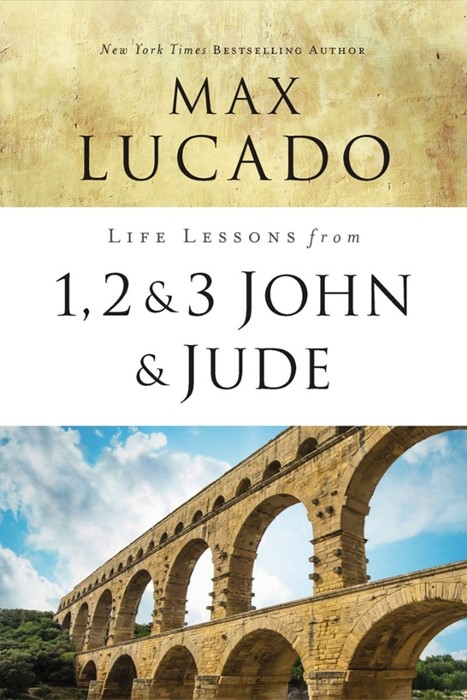 Life Lessons From 1, 2, 3 John And Jude (Paperback)