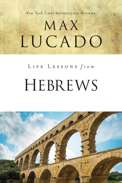 Life Lessons From Hebrews (Paperback)