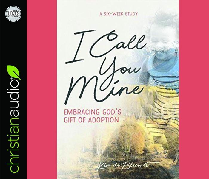 I Call You Mine Audio Book (CD-Audio)