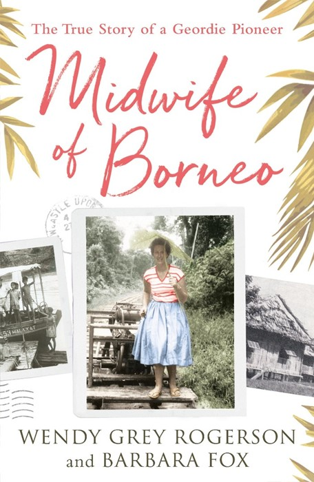 Midwife Of Borneo (Paperback)