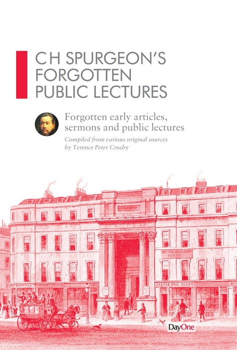 CH Spurgeon's Forgotten Public Lectures (Hard Cover)