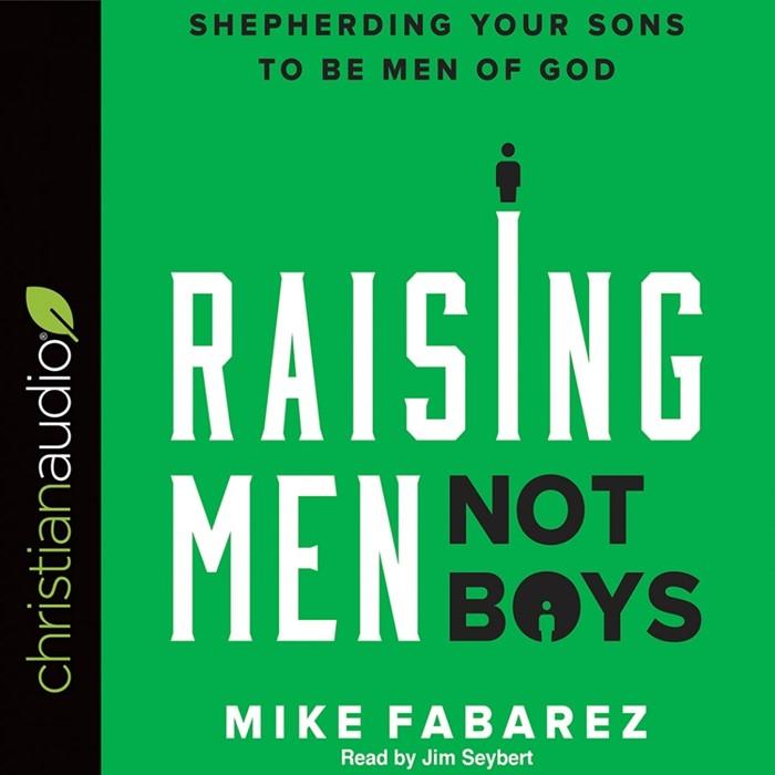 Raising Men, Not Boys Audio Book (CD-Audio)