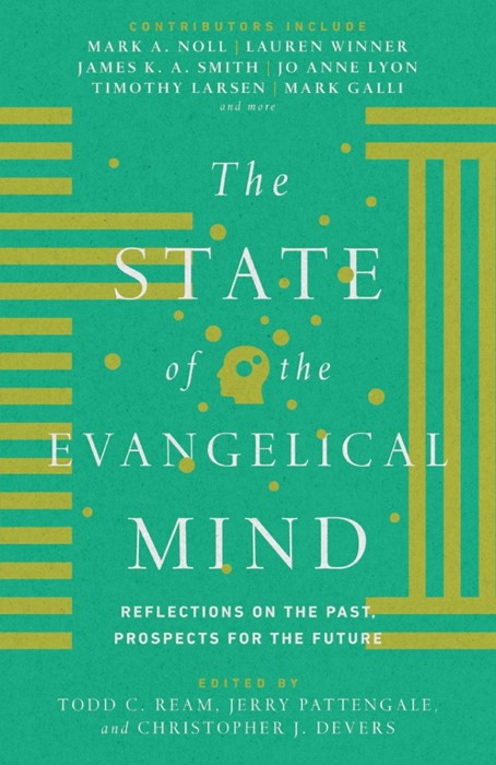 The State Of The Evangelical Mind (Hard Cover)