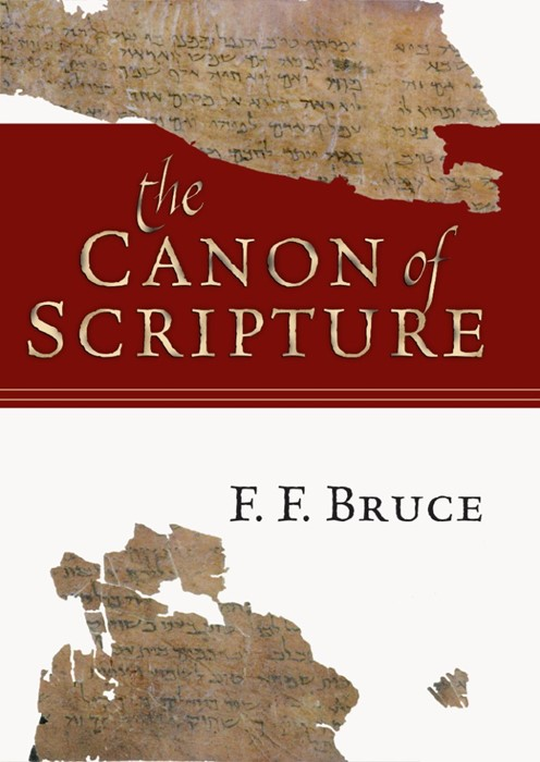 The Canon Of Scripture (Paperback)
