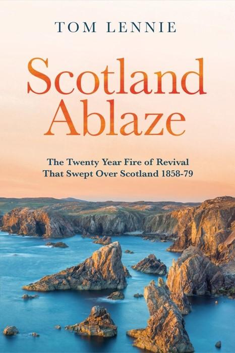 Scotland Ablaze (Paperback)