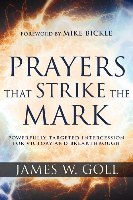 Prayers That Strike the Mark (Paperback)