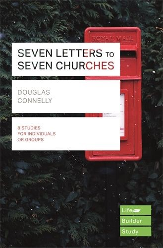Lifebuilder: Seven Letters To Seven Churches (Paperback)