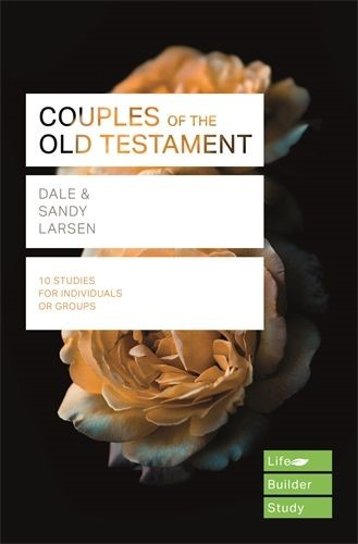 Lifebuilder: Couples Of The Old Testament (Paperback)