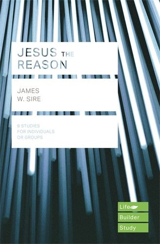 Lifebuilder: Jesus The Reason (Paperback)