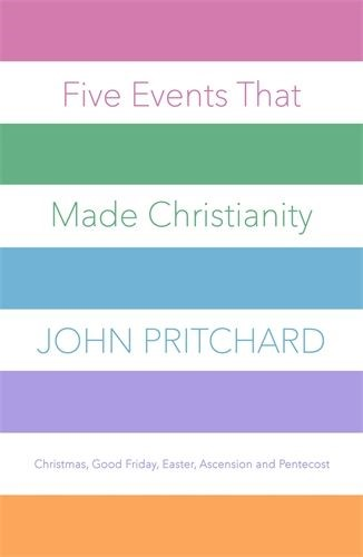 Five Events That Made Christianity (Paperback)