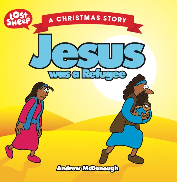 Jesus Was a Refugee (Paperback)