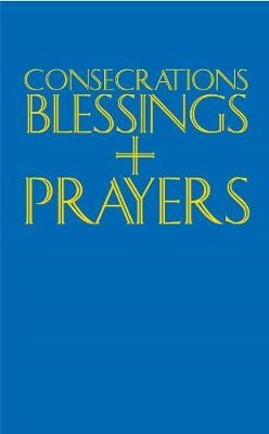 Consecrations, Blessings And Prayers (Hard Cover)