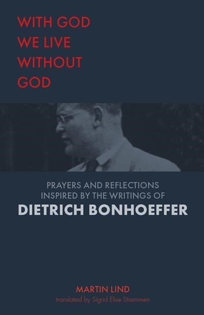 With God We Live Without God (Hard Cover)