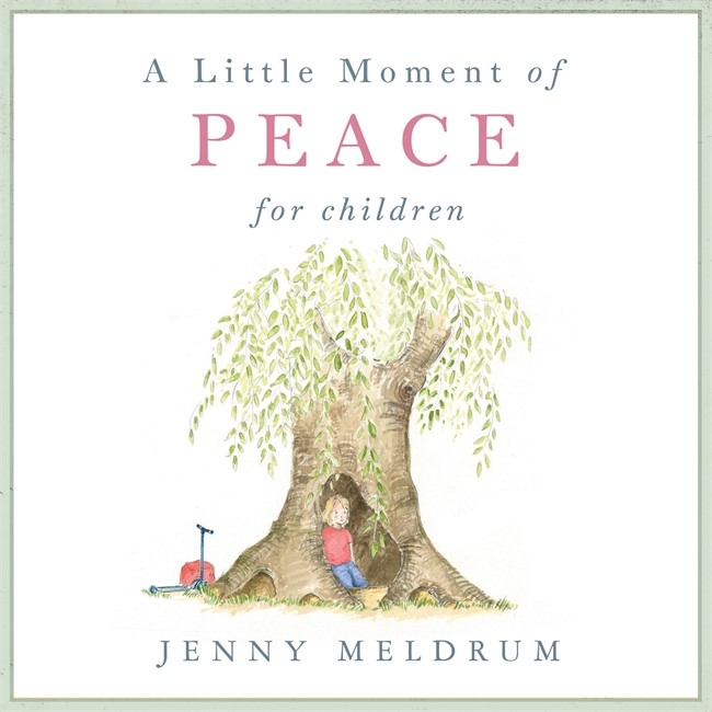 Little Moment Of Peace For Children, A (Hard Cover)