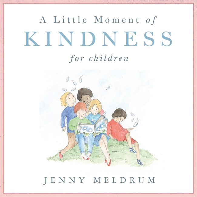 Little Moment Of Kindness For Children, A (Hard Cover)