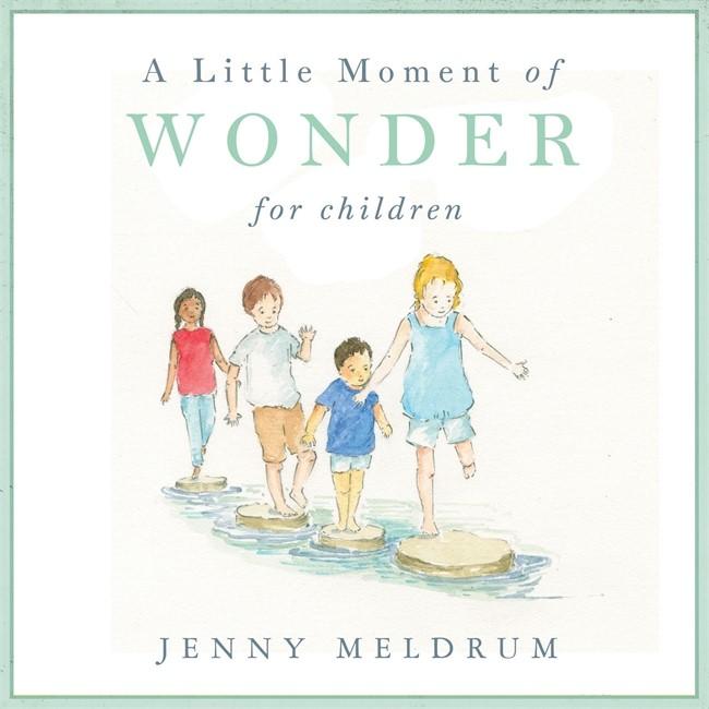 Little Moment Of Wonder For Children, A (Hard Cover)