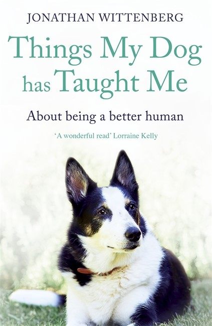 Things My Dog Has Taught Me (Paperback)