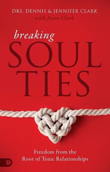 Breaking Soul Ties (Paperback)
