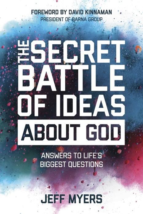 The Secret Battle Of Ideas About God (Paperback)