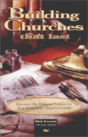 Building Chuches That Last (Paperback)