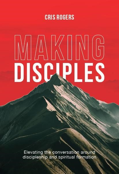 Making Disciples (Paperback)