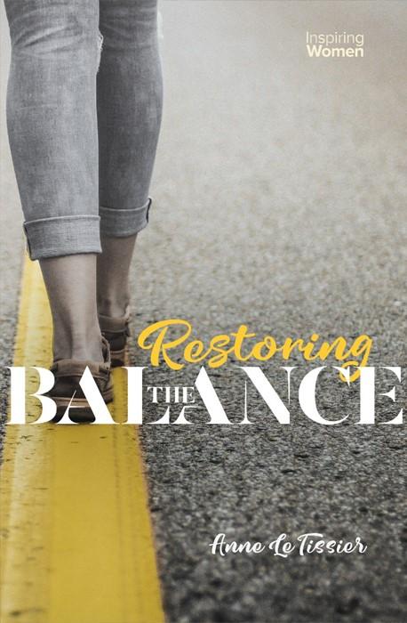 Restoring the Balance (Paperback)