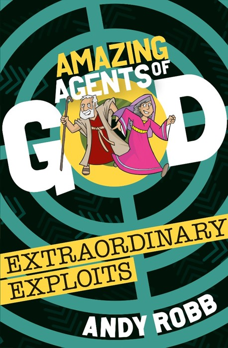 Amazing Agents of God: Extraordinary Exploits (Paperback)